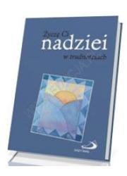 Życzę Ci nadziei w trudnościach - okładka książki