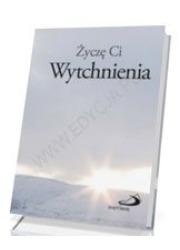 Życzę Ci wytchnienia - okładka książki