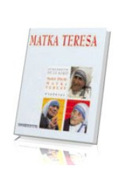 Matka Teresa. Małe życie Matki - okładka książki