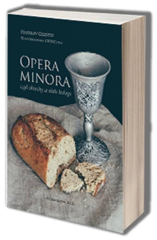 Opera Minora czyli okruchy ze stołu - okładka książki