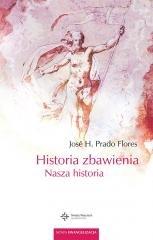 Historia zbawienia. Nasza historia - okładka książki