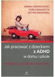Jak pracować z dzieckiem z ADHD - okładka książki