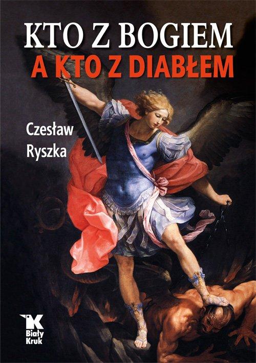 Kto z Bogiem a kto z Diabłem - okładka książki