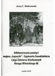 Odkłamywanie pamięci majora  Łupaszki - okładka książki