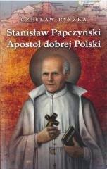 Stanisław Papczyński. Apostoł dobrej - okładka książki