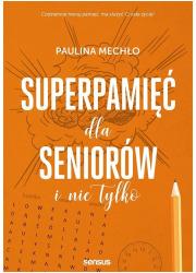 Superpamięć dla seniorów i nie - okładka książki