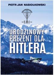 Urodzinowy prezent dla Hitlera - okładka książki