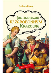 Jak przetrwać w zabobonnym Krakowie - okładka książki