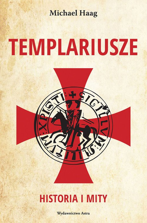 Templariusze. Historia i mity - okładka książki