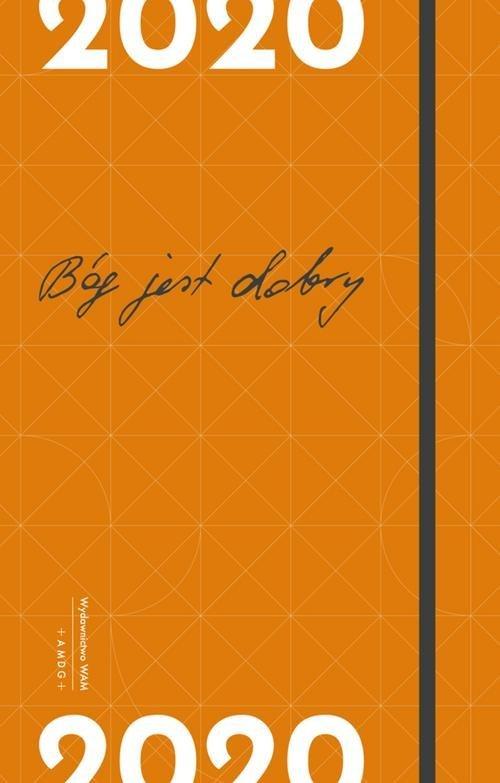 Bóg jest dobry. Kalendarz 2020 - okładka książki