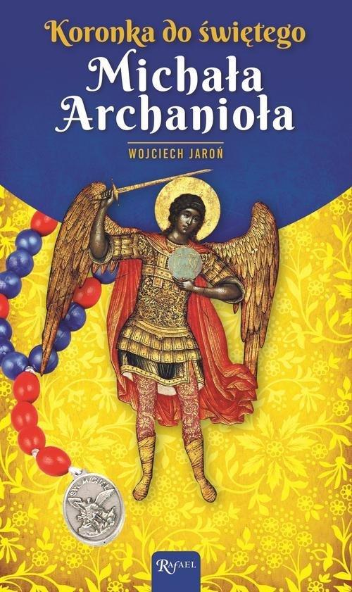 Koronka do św. Michała Archanioła - okładka książki