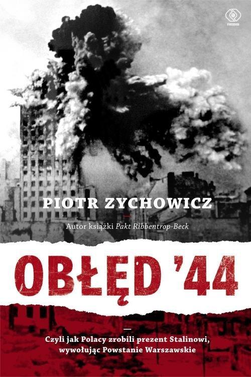 Obłęd 44. Czyli jak Polacy zrobili - okładka książki