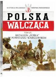 Polska Walcząca. Batalion Zośka - okładka książki