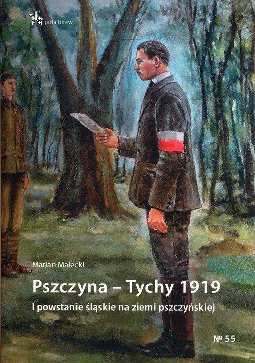 Pszczyna - Tychy 1919. I powstanie - okładka książki