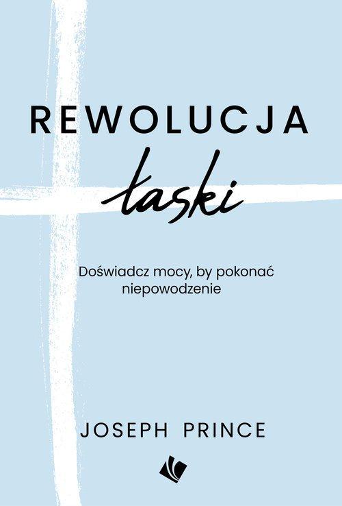 Rewolucja Łaski - okładka książki