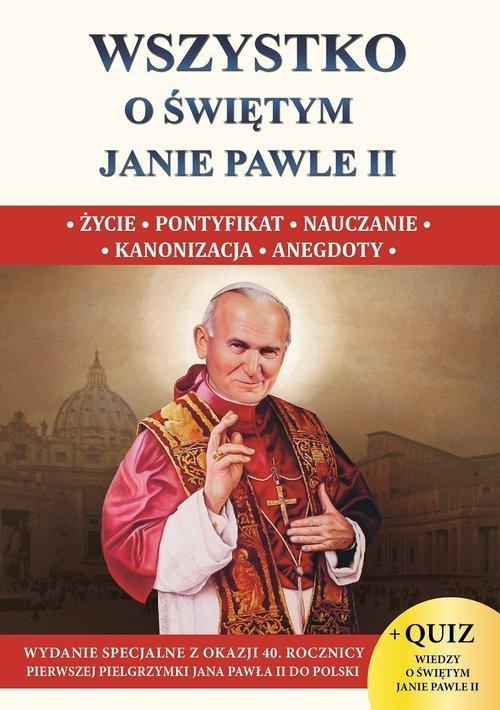 Wszystko o świętym Janie Pawle - okładka książki