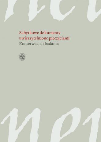Zabytkowe dokumenty uwierzytelnione - okładka książki