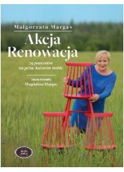 Akcja Renowacja. 25 pomysłów na - okładka książki