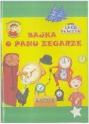 Bajka o Panu Zegarze + audiobook - okładka książki