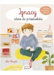 Ignacy idzie do przedszkola - okładka książki