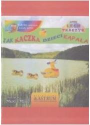 Jak kaczka dzieci kąpała + audiobook - okładka książki