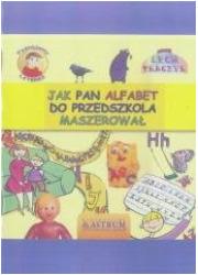 Jak Pan Alfabet do przedszkola - okładka książki