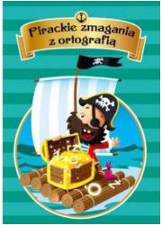 Pirackie zmagania z ortografią - okładka książki