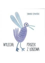 Wyleciał ptaszek z Łobzowa - okładka książki