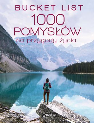 Bucket list 1000 pomysłów na przygody - okładka książki