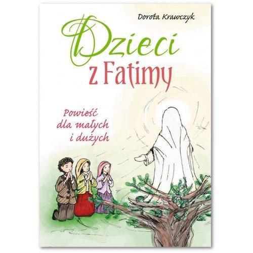 Dzieci z Fatimy. Powieść dla małych - okładka książki