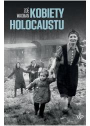 Kobiety Holocaustu - okładka książki