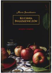 Kuchnia Iwaszkiewiczów. Przepisy - okładka książki