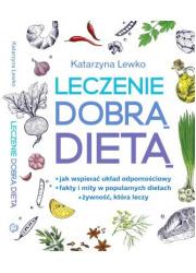 Leczenie dobrą dietą - okładka książki