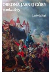 Obrona Jasnej Góry w roku 1655 - okładka książki