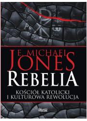 Rebelia. Kościół katolicki i kulturowa - okładka książki