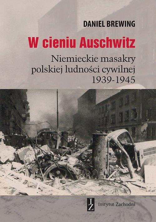 W cieniu Auschwitz. Niemieckie - okładka książki