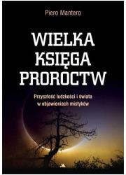 Wielka księga proroctw. Przyszłość - okładka książki