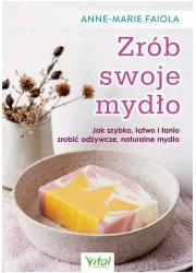 Zrób swoje mydło - okładka książki