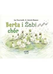 Berta i żabi chór - okładka książki