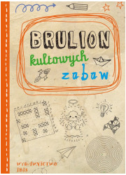 Brulion kultowych zabaw - okładka książki