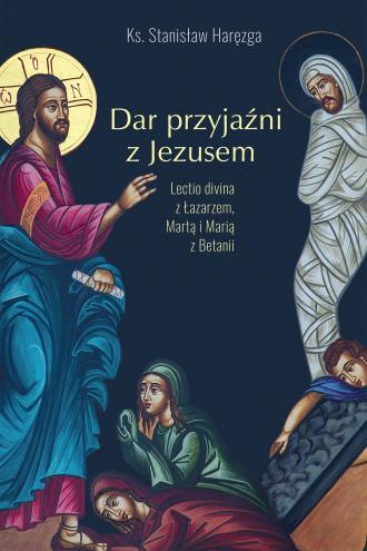 Dar przyjaźni z Jezusem. Lectio - okładka książki
