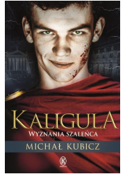 Kaligula. Wyznania szaleńca - okładka książki