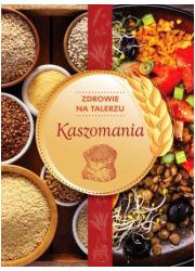 Kaszomania zdrowie na talerzu - okładka książki