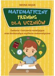 Matematyczny trening dla uczniów. - okładka książki