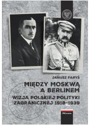 Między Moskwą a Berlinem. Wizje - okładka książki