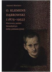O. Klemens Dąbrowski (1875-1953). - okładka książki