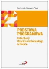 Podstawa programowa katechezy Kościoła - okładka książki