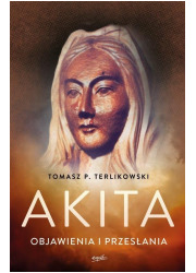Akita. Objawienia i przesłania - okładka książki