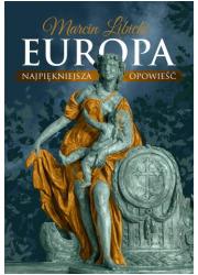 Europa. Najpiękniejsza opowieść - okładka książki
