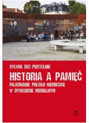 Historia a pamięć. Pojednanie polsko-niemieckie - okładka książki